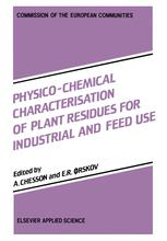 Physico-Chemical Characterisation of Plant Residues for Industrial and Feed Use