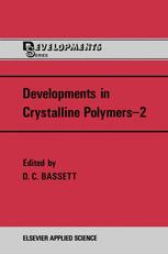 Developments in Crystalline Polymers