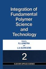Integration of Fundamental Polymer Science and Technology—2