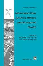Interconnections Between Human and Ecosystem Health