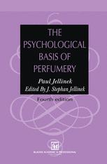 The Psychological Basis of Perfumery :