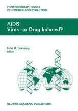 AIDS: Virus- or Drug Induced?