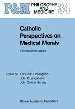 Catholic Perspectives on Medical Morals