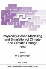 Physically-Based Modelling and Simulation of Climate and Climatic Change