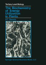 The Biochemistry of Energy Utilization in Plants