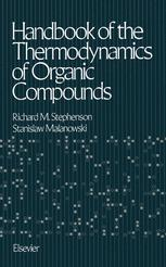 Handbook of the Thermodynamics of Organic Compounds