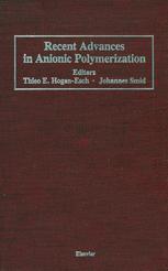 Recent Advances in Anionic Polymerization