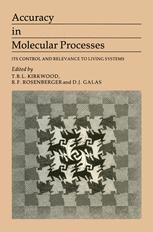 Accuracy in Molecular Processes