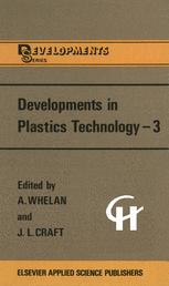 Developments in Plastics Technology —3