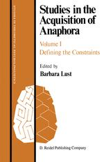Studies in the Acquisition of Anaphora