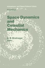 Space Dynamics and Celestial Mechanics