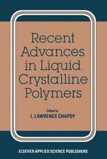 Recent Advances in Liquid Crystalline Polymers