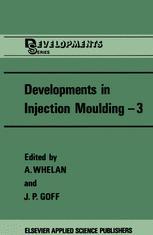 Developments in Injection Moulding—3