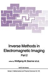 Inverse Methods in Electromagnetic Imaging