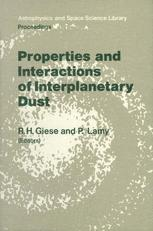 Properties and Interactions of Interplanetary Dust