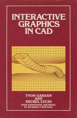 Interactive Graphics in CAD