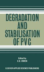 Degradation and Stabilisation of PVC