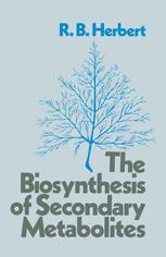 The Biosynthesis of Secondary Metabolites