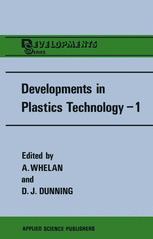 Developments in Plastics Technology—1