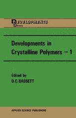 Developments in Crystalline Polymers—1