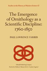 The Emergence of Ornithology as a Scientific Discipline: 1760–1850