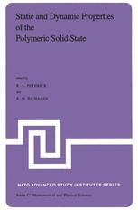 Static and Dynamic Properties of the Polymeric Solid State
