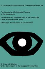 Physiological and Pathological Aspects of Eye Movements