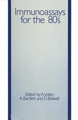 Immunoassays for the 80s