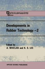Developments in Rubber Technology—2