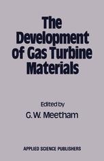 The Development of Gas Turbine Materials