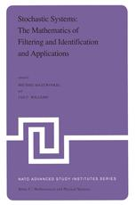 Stochastic Systems: The Mathematics of Filtering and Identification and Applications