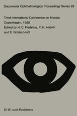 Third International Conference on Myopia Copenhagen, August 24–27, 1980