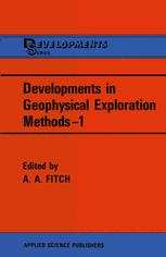 Developments in Geophysical Exploration Methods—1