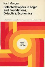 Selected Papers in Logic and Foundations, Didactics, Economics
