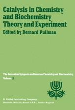 Catalysis in Chemistry and Biochemistry Theory and Experiment