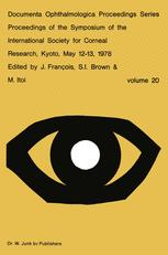 Proceedings of the Symposium of the International Society for Corneal Research, Kyoto, May 12–13, 1978