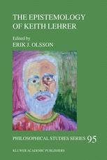 The Epistemology of Keith Lehrer