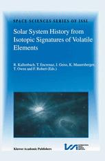 Solar System History from Isotopic Signatures of Volatile Elements