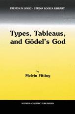 Types, Tableaus, and Gödel's God