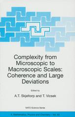 Complexity from Microscopic to Macroscopic Scales: Coherence and Large Deviations