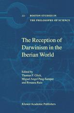 The Reception of Darwinism in the Iberian World