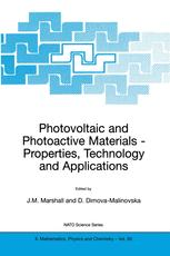 Photovoltaic and Photoactive Materials — Properties, Technology and Applications
