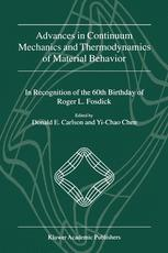 Advances in Continuum Mechanics and Thermodynamics of Material Behavior
