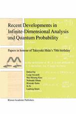 Recent Developments in Infinite-Dimensional Analysis and Quantum Probability