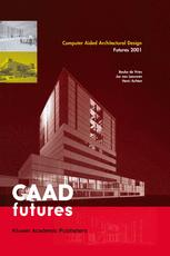 Computer Aided Architectural Design Futures 2001
