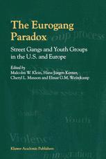 The Eurogang Paradox
