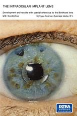 The Intraocular Implant Lens Development and Results with Special Reference to the Binkhorst Lens