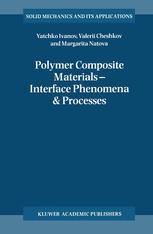 Polymer Composite Materials — Interface Phenomena & Processes