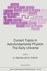 Current Topics in Astrofundamental Physics: The Early Universe
