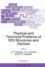 Physical and Technical Problems of SOI Structures and Devices